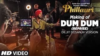 Making of Dum Dum Song - Phillauri