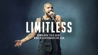"Drake Type Beat 2017 - ""Limitless"" x OBM Beats [FREE DOWNLOAD]"