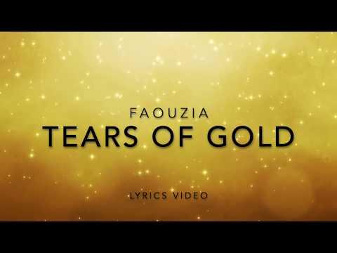 Faouzia - Tears of Gold (Lyrics Video)
