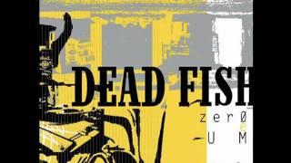 Dead Fish   Queda Livre