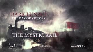 Dark Lunacy - The Mystic Rail
