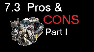 7.3 Powerstroke Pros and Cons Part 1 of 2
