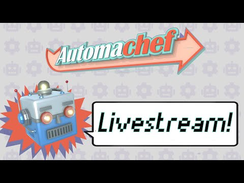 Automachef - New Demo Livestream! thumbnail