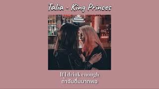 King Princes   Talia  [THAISUB|แปลเพลง]