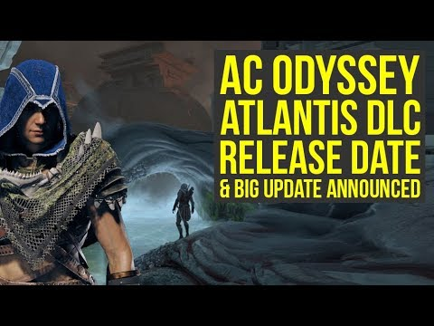 Assassin's Creed Odyssey Atlantis DLC RELEASE DATE & Update 1.20 Announced (AC Odyssey Atlantis)