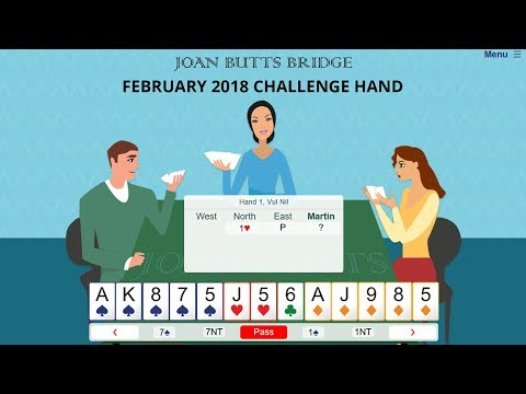 February 2018 Challenge Hand - Learn To Play Bridge With Joan Butts