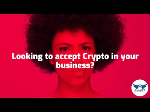 , title : 'How to accept cryptocurrency in my business (Smart Digital Payments)