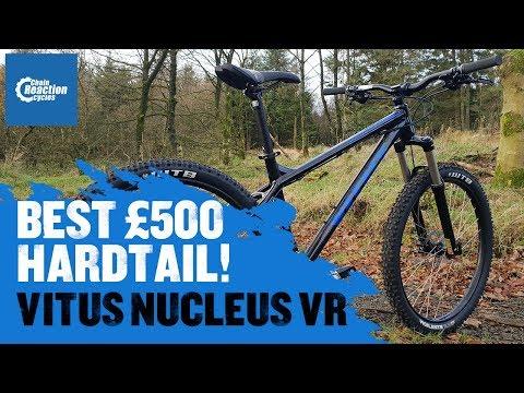 Best £500 Hardtail! - Vitus Nucleus 275 VR   CRC  