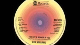 Don Williams ~ I've Got A Winner In You
