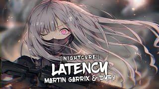 Nightcore - Latency (Martin Garrix & Dyro)