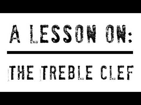 A Quick Lesson on The Treble Clef