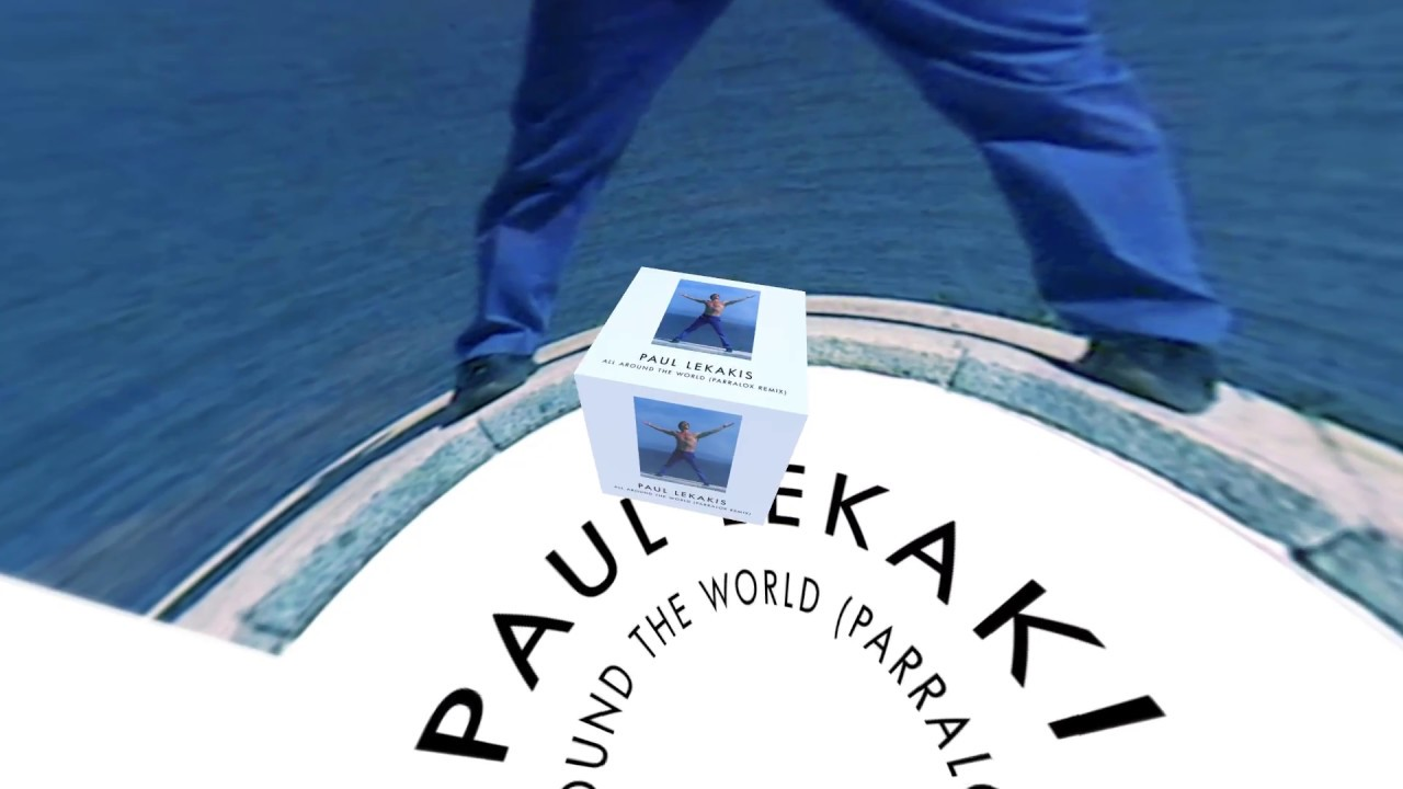 Paul Lekakis - All Around The World (Parralox Remix)