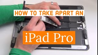 How to Take Apart the Apple iPad Pro
