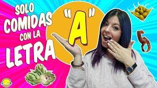 """SÓLO COMIDAS Con La LETRA """"A"""" Un DÍA ENTERO Only Meals With The A Letter All Day Momentos Divertidos"""