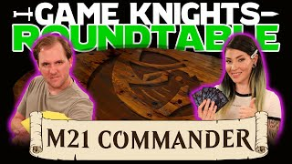Game Knights: Roundtable – M21 | #04 | Magic: The Gathering Commander / EDH