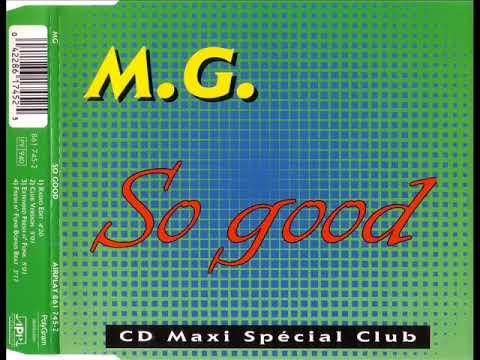 M.G. - So good (club version)
