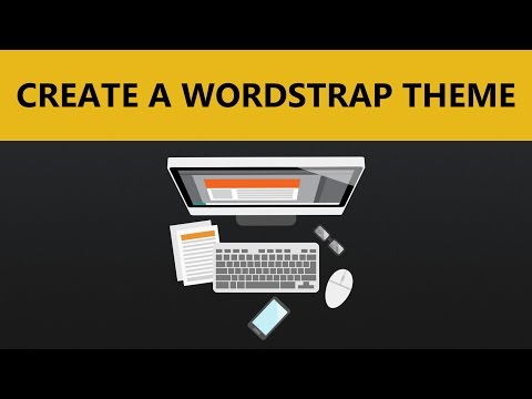 Wordpress Theme Tutorials | Wordstrap Theme - Intro