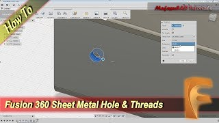 Fusion 360 Sheet Metal Hole And Thread Tutorial