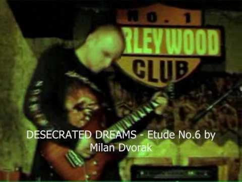 Desecrated Dreams - Etude No.6 by Milan Dvorak