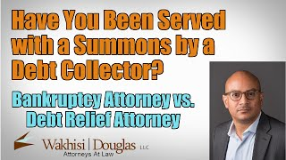 GA Bankruptcy | Have You Been Served with a Summons and Complaints by a Debt Collector?