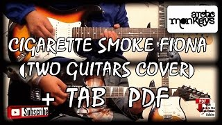 Arctic Monkeys - Cigarette Smoke Fiona (Guitar Cover) With TABS
