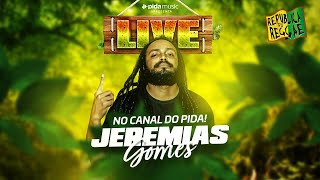 [Live do Jeremias Gomes]