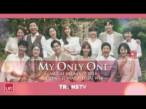 Mulai selasa  9 juli  drama korea my only one  transtv