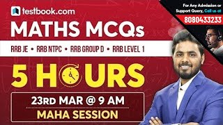5 Hour Mega Math Class for Railway JE, Level 1 Post & Group D   Math Questions for RRB NTPC 2019
