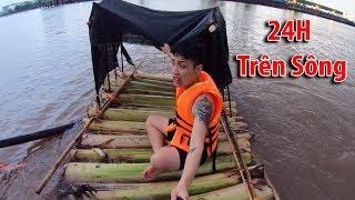 NTN - 4K Thử Thách 24H Thả Bè Trôi Sông (Living on a boat made from banana tree in 24h)