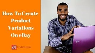 How To Do A Variation Listing On eBay | Multiple Listings On eBay Tutorial