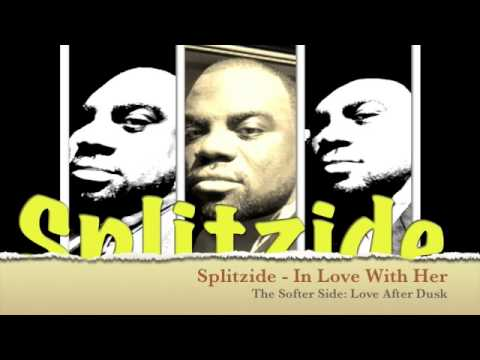 Splitzide - In Love With Her