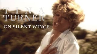 Tina Turner - On Silent Wings (Official Music Video)