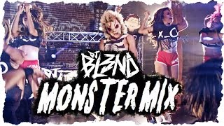 (MONSTER MIX) - DJ BL3ND [High Quality Mp3]