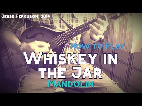 How To Play Whiskey In The Jar Mandolin Chords