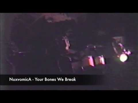 NuxvomicA 001 your bones we break