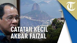Pichacao, Catatan Kecil Akbar Faizal tentang Rio de Janeiro