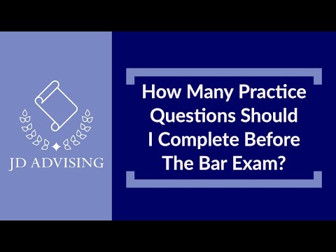 How Many Practice Questions Should I Complete Before The Bar ...