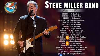 Steve Miller Band Best Songs - Steve Miller Band Greatest Hits Playlist 2018