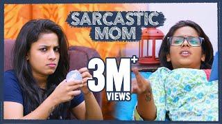 Sarcastic Mom - Mahathalli