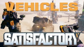 Everything We Know About Vehicles So Far! | Satisfactory Information