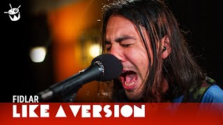 FIDLAR Cover Billie Eilish 'xanny' For Like A Version