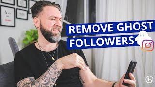 How to Remove Ghost Followers on Instagram (INCREASE YOUR REACH + ENGAGEMENT)