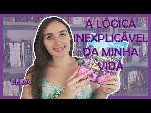 A LÓGICA INEXPLICÁVEL DA MINHA VIDA - Benjamin Alire Sáenz   VEDA #7