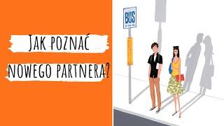 Jak poznać nowego partnera? – pytania do Luczisa cz.XXI