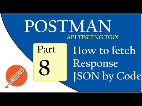 API Testing using Postman: Coding: Fetch Response JSON content ...