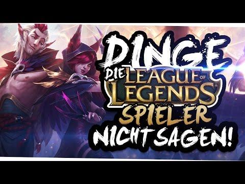 DINGE, DIE LEAGUE OF LEGENDS SPIELER NICHT SAGEN