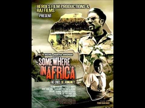'Somewhere In Africa' Starring Majid Michel