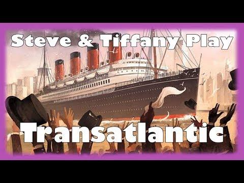 Steve & Tiffany Learn & Play: Transatlantic
