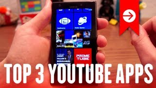 Top 3 YouTube apps for Windows Phone