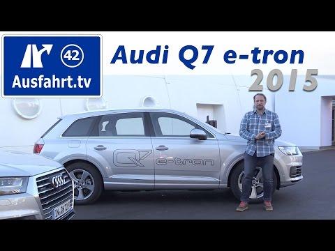 2015 Audi Q7 e-tron - Fahrbericht der Probefahrt, Test, Review (German)